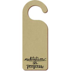 'Meditation In Progress' 200mm x 72mm Door Hanger (DH00013459)