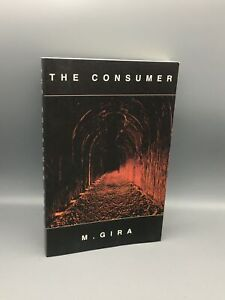 Gira, Michael; The Consumer (Signed by Michael Gira); 2.13.61; Softcover; First