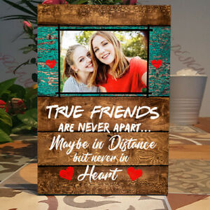 Personalised True Friends are Never Apart, Best Friend Self Standing,Plaque Sign