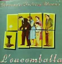 COMPANYIA ELECTRICA DHARMA- L'OUCOMBALLA LP VINYL DOUBLE COVER SPAIN 1976 GOOD