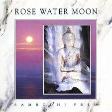 ROSE WATER MOON - Sambodhi Prem .. CD ......... NEW