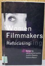 Women Filmmakers : Refocusing (2003, Paperback)