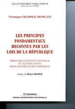 Les principes fondamentaux reconnus par les lois de la République