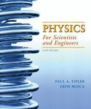 Physics for Scientists and Engineers, 6th Edition by Tipler, Paul A., Mosca, Ge
