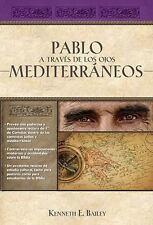 Pablo a Traves de Los Ojos Mediterraneos : Estudios Culturales en Primera de Cor