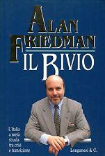 Friedman Alan IL BIVIO