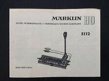 Notice Marklin Train HO 5112 Modelisme