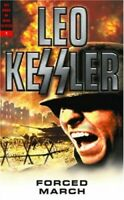 Forced March (Volume 1 Dogs of War Series) by Kessler, Leo Paperback Book The