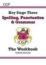 Spelling, Punctuation and Grammar for KS3 - Workbook (with Answers) by CGP...