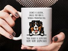 Bernese Mountain Dog Gift Bernese Mountain Dog Mug Silence Is Golden Unless You