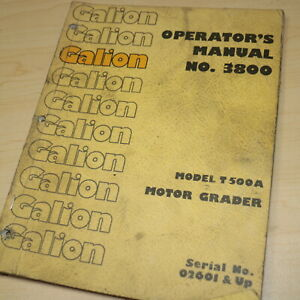 GALION T500A Motor Grader Owner Operator Operation Maintenance Book Manual Guide