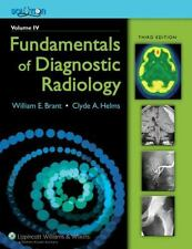 The Brant and Helms Solution: Fundamentals of Diagnostic Radiology, Third Editio