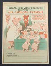 Protège cahier AUX JAMBONS FRANCAIS charcutier charcuterie cochon porc copybook