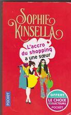 L'accro Du Shopping a une Soeur - Sophie Kinsella