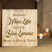 Personalised Bamboo Wooden When Life Gives You Lemons Make A Gin & Tonic Coaster