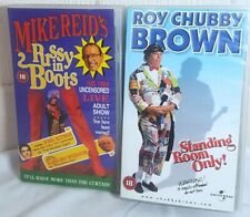 2 VHS tapes. Mike Reid live show 1994 and Roy Chubby Brown - Standing room only.