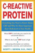 C-Reactive Protein : Everthing You Need to Know About It and Why It's More Impor