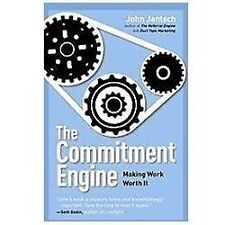 The Commitment Engine Making Work Worth It by John Jantsch 2012 Hardcover NEW