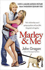 Marley and Me: Life and Love with the World's Worst Dog by John Grogan Paperback