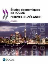 Etudes Economiques de L'Ocde : Nouvelle-Zelande 2015 by Oecd (2016, Paperback)