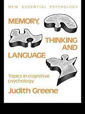 Good, Memory, Thinking and Language: Topics in Cognitive Psychology (New Essenti