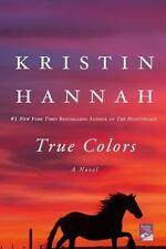 True Colors by Kristin Hannah, Good Book