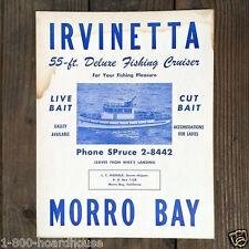 Original Old 1960s IRVINETTA MORRO BAY CALIFORNIA FISHING Cruise Cardboard Sign