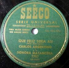 CARLOS ARGENTINO latin 78 QUE FELIZ SERIA ASI seeco