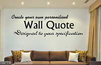 Custom Personalised Wall Art Design - Your Own Quote! Mural Decal Sticker Gift