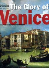 Huguenin, Daniel & Lessing, Erich THE GLORY OF VENICE : TEN CENTURIES OF DREAMS