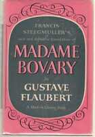 Madame Bovary by Gustave Flaubert Modern Library 28.3 Steegmuller's Translation