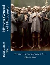 Historia General Del Holocausto: Historia General Del Holocausto : Versión...
