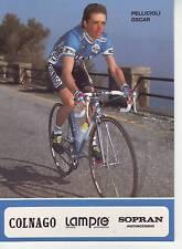 CYCLISME carte PELLICIOLI OSCAR équipe LAMPRE 1991 format 12 x 16,5 cm