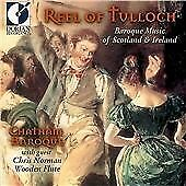 Reel of Tulloch: Baroque Music of Scotland and Ireland, Music