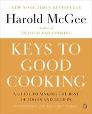 Keys to Good Cooking: A Guide to Making the Best of Foods and Recipes, McGee, Ha