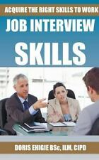 Acquire the Right Skills to Work: By Ehigie, Doris