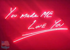 """You Made Me Love You Red Art Neon Sign 20""""x16"""" From USA"""