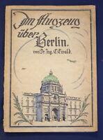 Ewald im Flugzeug über Berlin 1925 Zweites Heft Militaria Militär Politik js