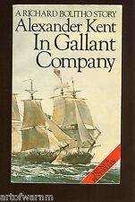 IN GALLANT COMPANY Alexander Kent ( Bolitho Brit RN Napl navy novel)   UK SB ,
