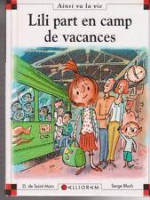 MAX ET LILI N°83 Lili part en camp de vacances SAINT MARS BLOCH livre