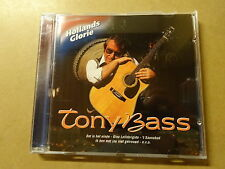 CD / TONY BASS (HOLLANDS GLORIE)
