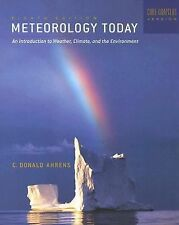 Thomson Advantage Books: Meteorology Today (Core Chapters 1-16 with 1pass for