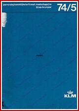 ANNUAL REPORT - KLM ROYAL DUTCH AIRLINES 1974-1975 - DUTCH
