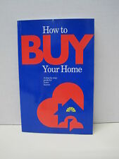 How To Buy Your Home by Ontario Real Estate Association