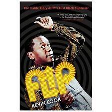 Flip Wilson: Flip: The Inside Story of TV's First Black Superstar