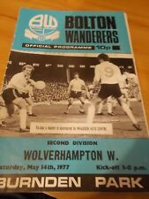 Bolton Wanderers v Wolverhampton Wanderers 14.5.77 programme 2nd division