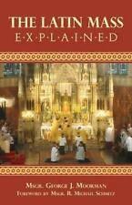 The Latin Mass Explained (Paperback or Softback)