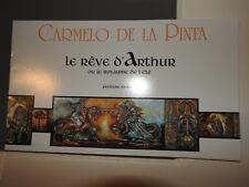 le rêve d'Arthur ou le royaume de l'été - carmelo de la pinta