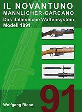 IL Novantuno Mannlicher-Carcano Waffen-Systen Geschichte Modell 1891 Buch Book