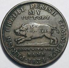 """Hard Times Token - """"Perish Credit, Perish Commerce"""" - 1834 - L8 - HT9"""